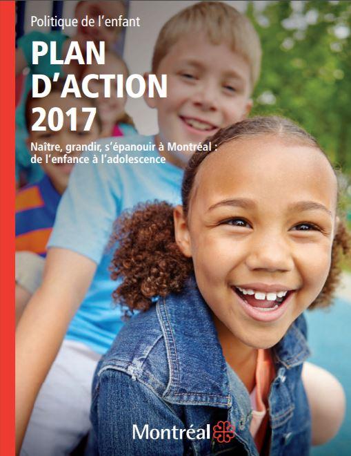Ville de Montréal: Plan d'action 2017 de la Politique de l'enfant